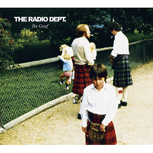 The Radio Dept. - Pet Grief  (Reissue)