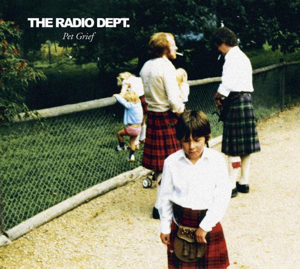 The Radio Dept. - Pet Grief  (Reissue)