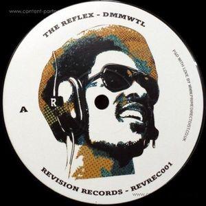 The Reflex - Dmmwtl / Rpssd