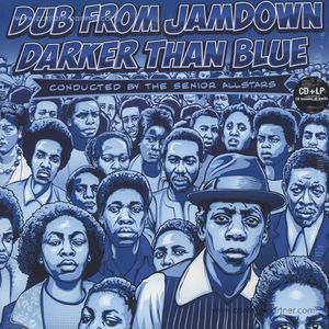 The Senior Allstars - Dub from Jamdown - Darker Than Blue