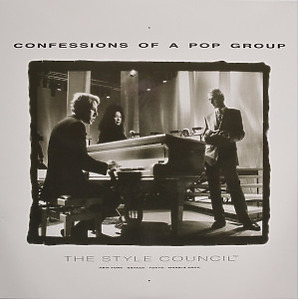 The Style Council - Confessions Of A Pop Group (Ltd. Edt.)