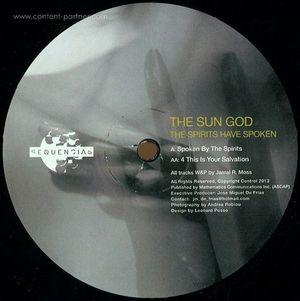 The Sun God - The Spirits Have Spoken