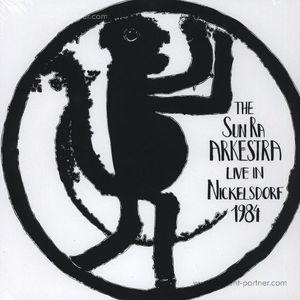 The Sun Ra Arkestra - Live In Nickelsdorf 1984 4x12