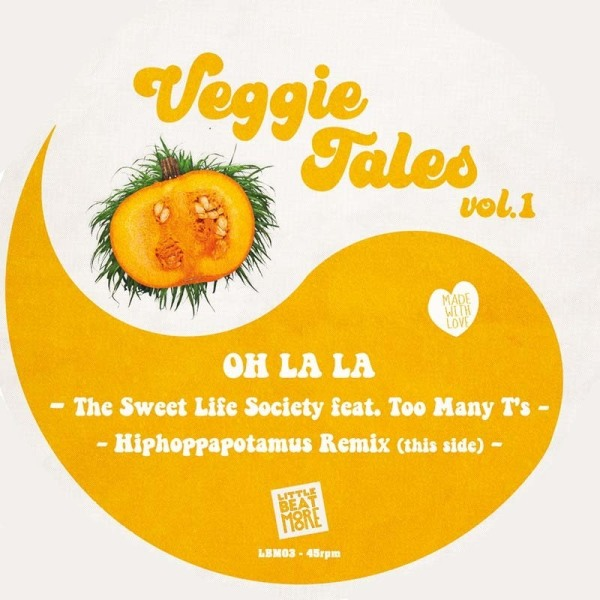 The Sweet Life Society / Dj Hiphoppapotamus - Veggie Tales Vol.1 (Back)