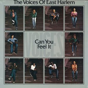 The Voices Of East Harlem - Can You Feel It (Reissue)