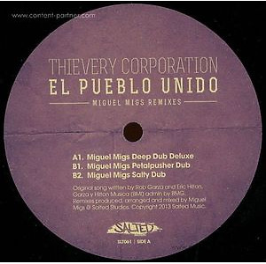 Thievery Corporation - El Pueblo Unido (Miguel Migs Rmx!)