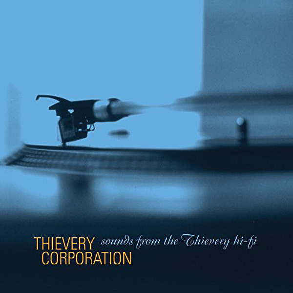 Thievery Corporation - Sounds From The Thievery Hi-Fi (2LP Repress)