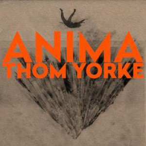 Thom Yorke - ANIMA (Ltd. Ed. Orange Vinyl 2LP)