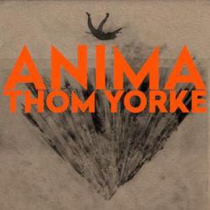 Thom Yorke - ANIMA (Ltd. Ed. Orange Vinyl 2LP)