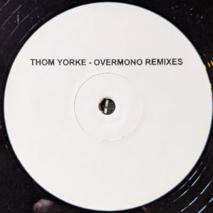 Thom Yorke - Not the News (Overmono Remixes, Wlb Handstamped)