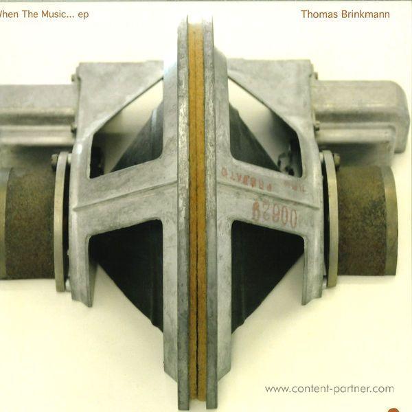 Thomas Brinkmann - When The Music ... Ep