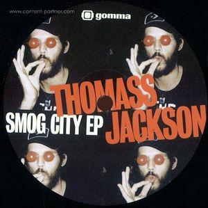 Thomass Jackson - Smog City Ep