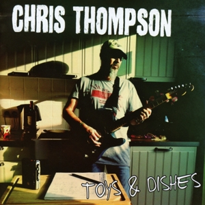 Thompson,Chris - Toys & Dishes