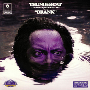 Thundercat, OG Ron C & The Chopstars - Drank (Purple Coloured 2LP+MP3)