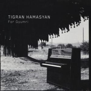 Tigran Hamasyan - For Gyumri (EP)