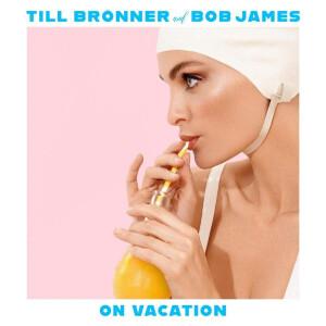 Till Brönner & Bob James - On Vacation (2LP)