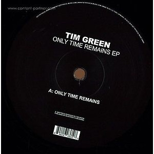 Tim Green - Only Time Remains Ep