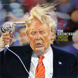 Tim Heidecker - Too Dumb For Suicide (LP)