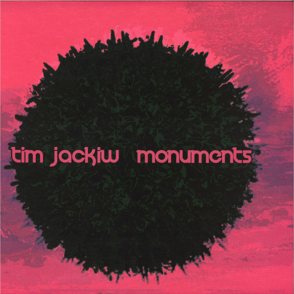 Tim Jackiw - Monuments