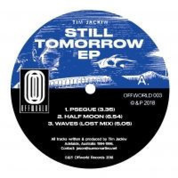 Tim Jackiw - Still Tomorrow EP