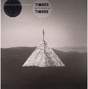 Timber Timbre - Creep On, Creepin' On (Ltd. Colour Repre