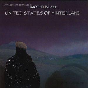 Timothy Blake - United States Of Hinterland
