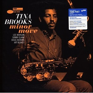 Tina Brooks - Minor Move (Tone Poet Vinyl)