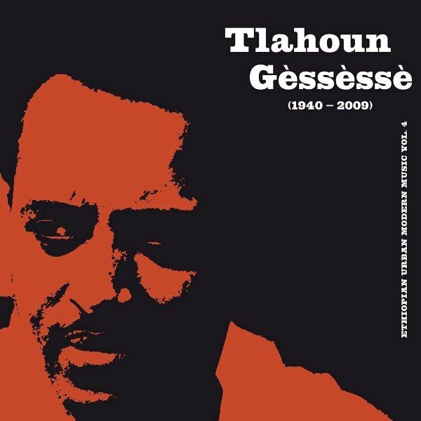 Tlahoun Gessesse - Ethiopian Urban Modern Music Vol. 4