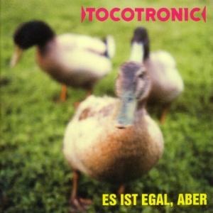 Tocotronic - Es ist egal, aber (2LP Reissue inkl. Bonus Tracks)