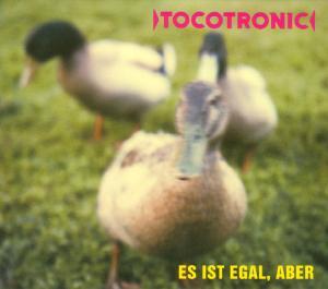 Tocotronic - Es ist egal,aber
