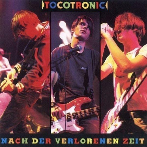 Tocotronic - Nach der verlorenen Zeit (2LP Reissue)