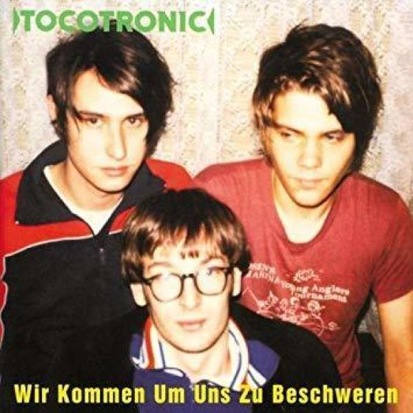 Tocotronic - Wir kommen um uns zu beschweren (2LP Reissue)