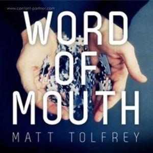 Tolfrey,Matt - Word Of Mouth
