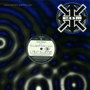 Tom Wax joins DJ JamX & De Leon* - Laut & Leise