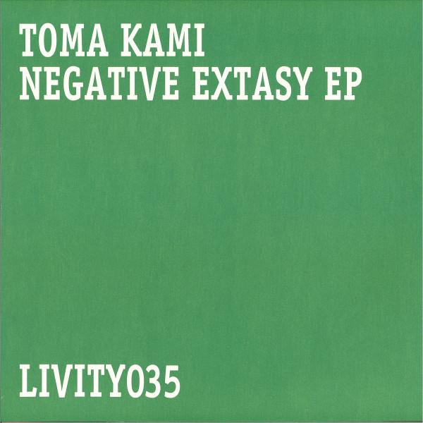 Toma Kami - 'Negative Extasy' EP (Back)