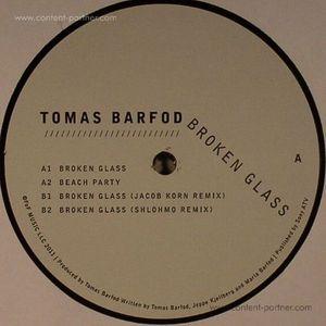 Tomas Barfod - Broken Glass/ Jacob Korn & Shlohmo Rmx
