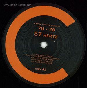 Tommy Vicari Jnr Presents 76 - 79 - 57 Hertz (dj Honesty, Vibration White Finger Rmxs)