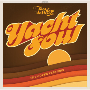 Too Slow To Disco Neo pres. Various Artists - Yacht Soul - The Cover Versions (2LP)