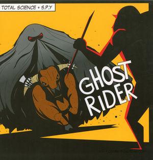 Total Science & S.P.Y - Ghostriders EP