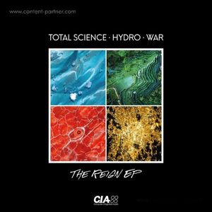 Total Science, Hydro & War - The Reign Ep