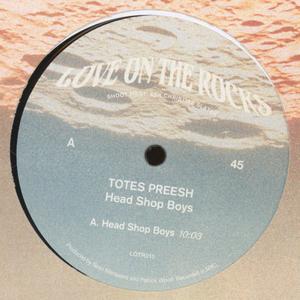 Totes Preesh - Head Shop Boys 1