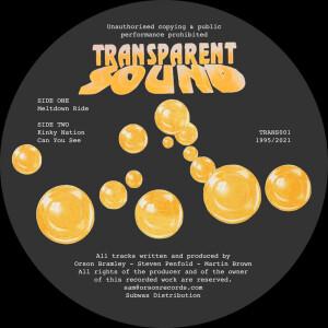 Transparent Sound - Meltdown Ride (1995 Reissue)