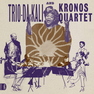 Trio Da Kali and Kronos Quartet - Ladilikan (LP)