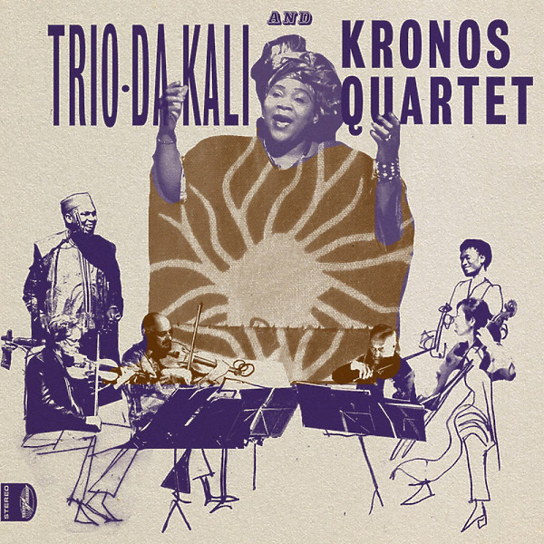 Trio Da Kali and Kronos Quartet - Ladilikan (LP)