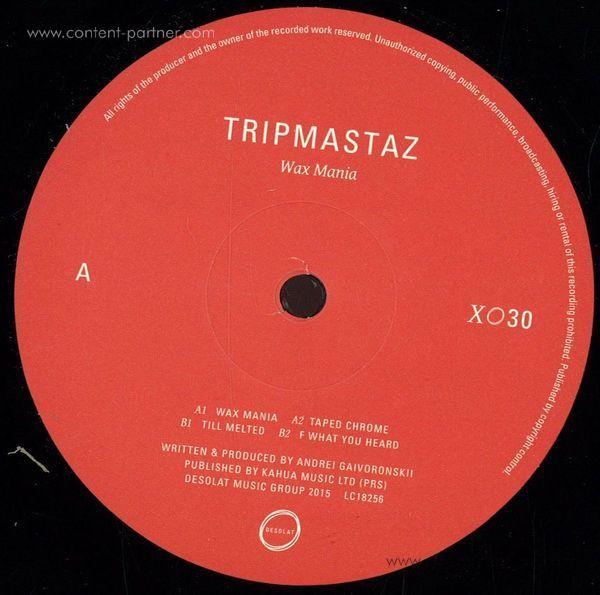 Tripmastaz - Wax Mania