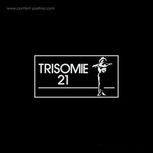 Trisomie 21 - Chapters I-IV (4LP Box Set)