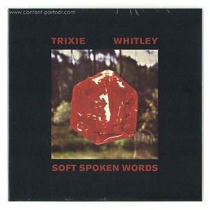 Trixie Whitley - Soft Spoken Words