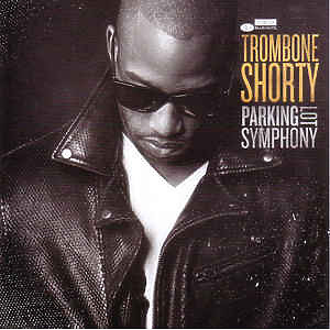 Trombone Shorty - Parking Lot Symphony (LP)
