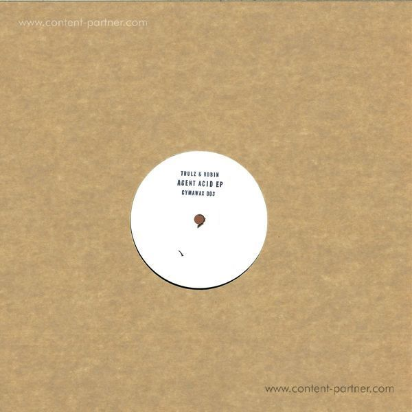 Trulz & Robin - Agent Acid EP (Back)
