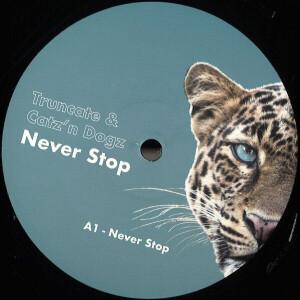 Truncate, Catz 'n Dogz - Never Stop EP